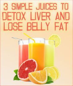 Check out these 3 Simple Juices that Will Help you Detox Your Liver and Lose Belly Fat