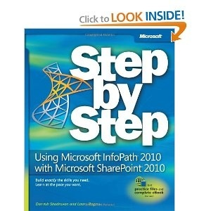 My Microsoft InfoPath and SharePoint 2010 book