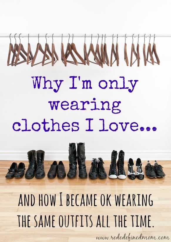 Why I Am Wearing Clothes I Love (even if it is the same outfit everyday) | RedefinedMom.com