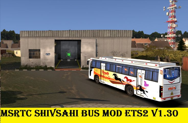 Msrtc Shivshahi Bus Mod Free Download For Ets2 V1 30 In 2020 Bus