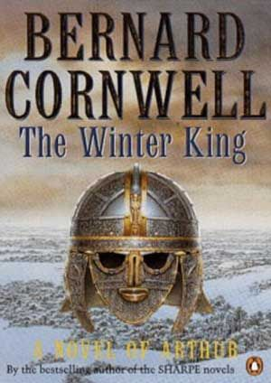 The Winter King by Bernard Cornwell (this is the 1st book in a brilliant trilogy on Arthurian Legend) ~ 4 stars
