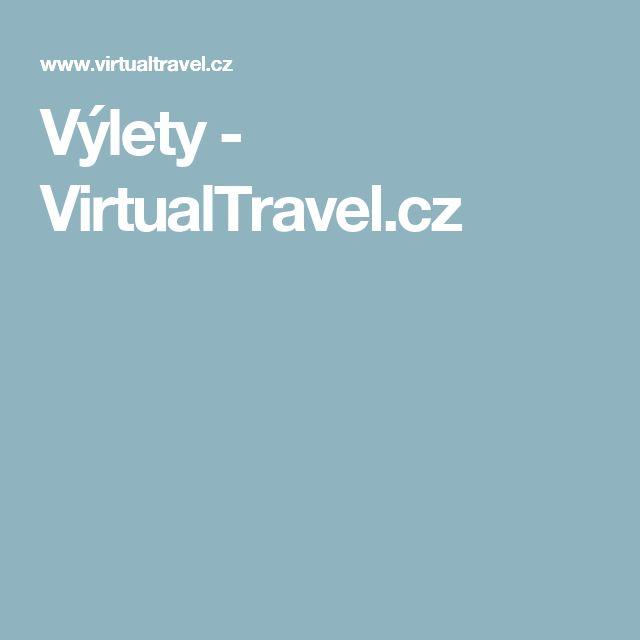 Výlety - VirtualTravel.cz