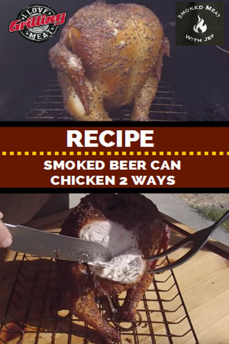 Smoked Beer Can Chicken Recipe 2 Ways