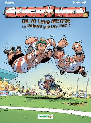 Les Rugbymen tome 1