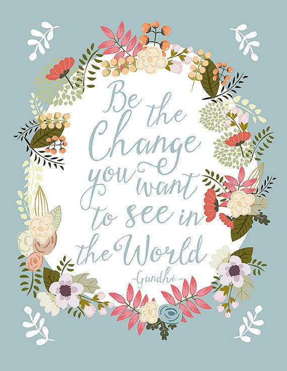 Be the change you want to see in the world - Gandhi.  --INSTANT DOWNLOAD--  This design features purple hand lettered calligraphy - surrounded by