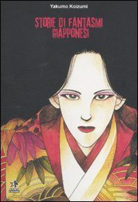 Storie di fantasmi giapponesi: la prima traduzione pubblicata!