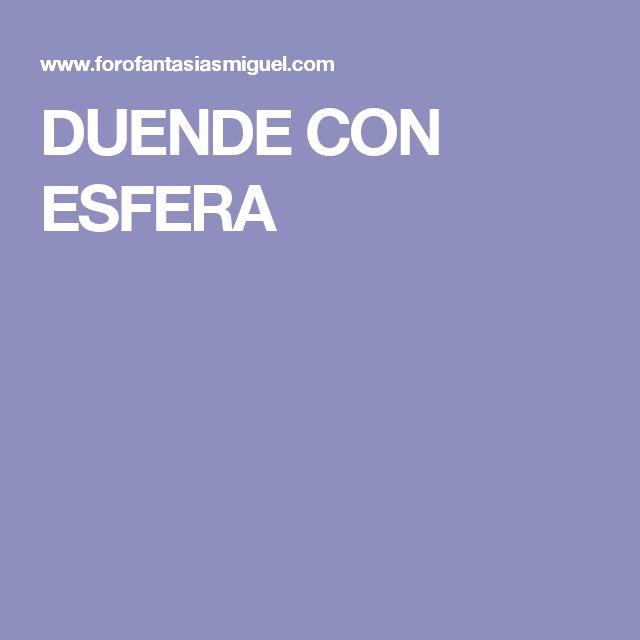 DUENDE CON ESFERA