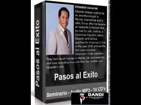 Eduardo Salazar Herbalife Los Pasos Al Exito 1 -http://keenanhandy.com/herbalife/eduardo-salazar-herbalife-los-pasos-al-exito-1/
