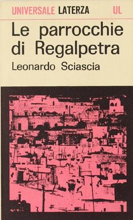 Le parrocchie di Regalpetra da Leonardo Sciascia al cuore della Sicilia