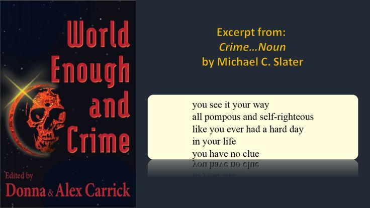 Crime . . . Noun, a poem by Michael C. Slater