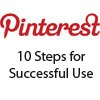 Pinterest---10-Steps-for-Successful-Use: Social Recruitment, Social Media, Media Infographic