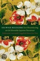 Eeuwige reizigers: een bloemlezing uit de klassieke Japanse literatuur  Jos Vos