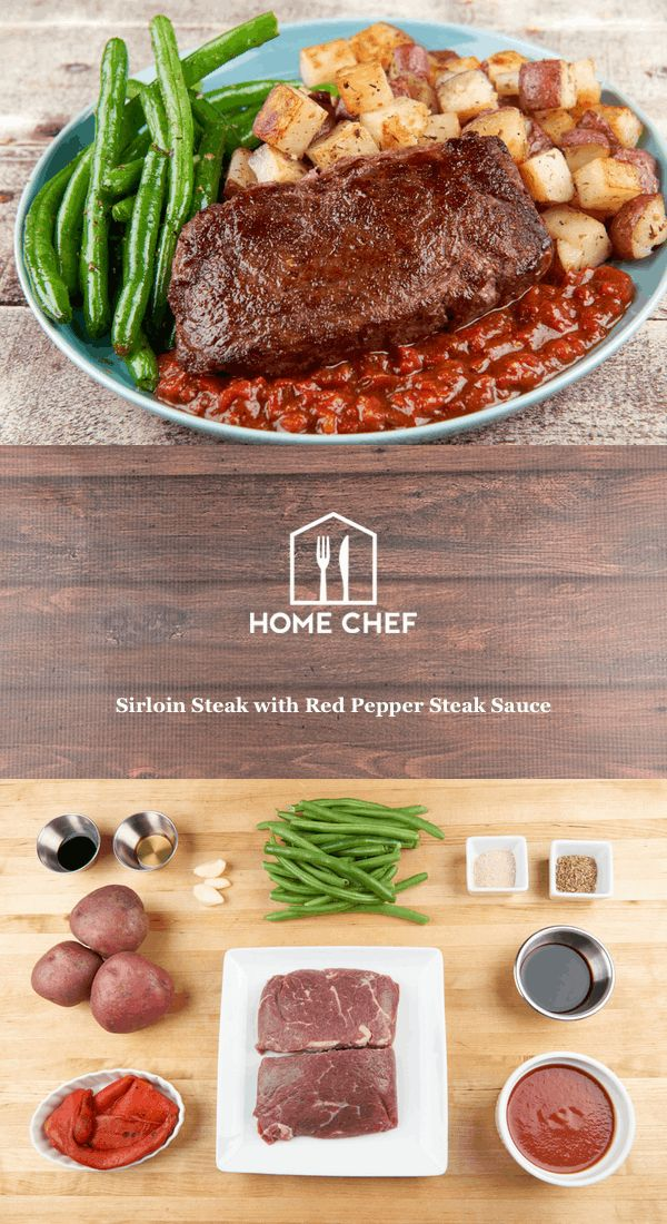 Sirloin Steak with Red Pepper Steak Sauce With Roasted Red Potatoes and Green Beans