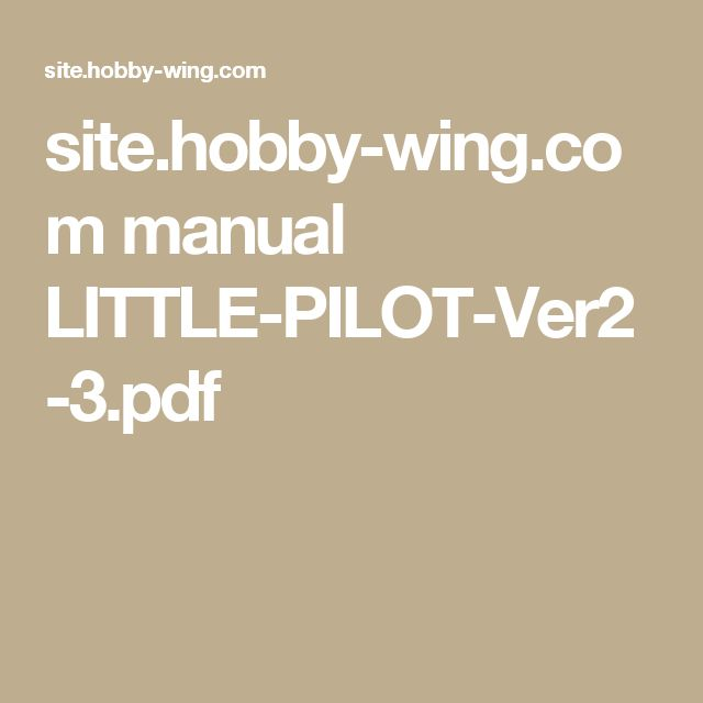site.hobby-wing.com manual LITTLE-PILOT-Ver2-3.pdf