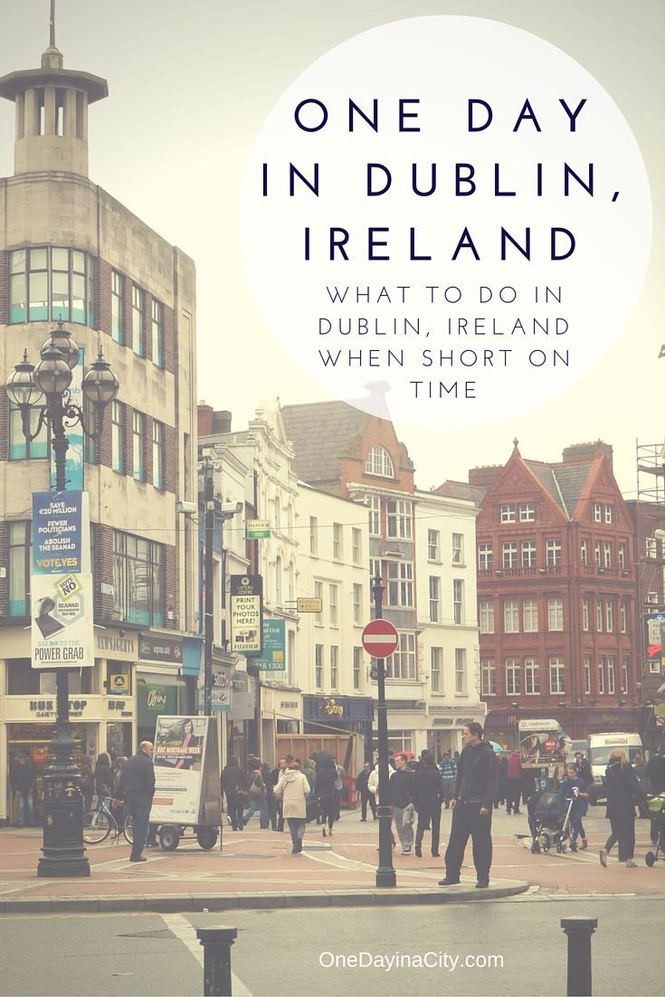 Short on time while visiting the city of Dublin, Ireland? You can still see many of its historical sites and experience its culture. Here's a travel itinerary to help.