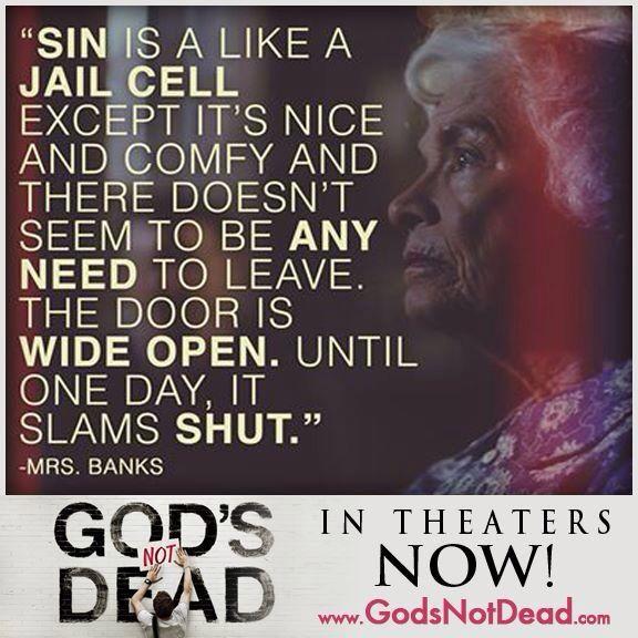 God's Not Dead sin judgement Gods not dead, Dead quote