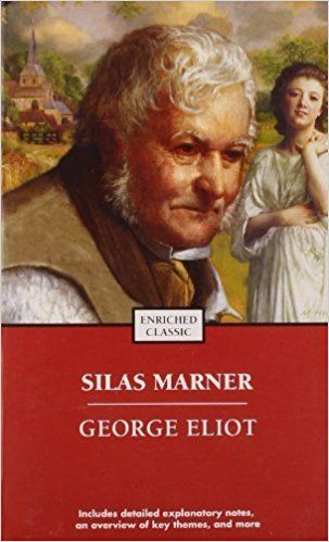 Silas Marner (Enriched Classics) by George Eliot (2005-07-01): Amazon.com: Books