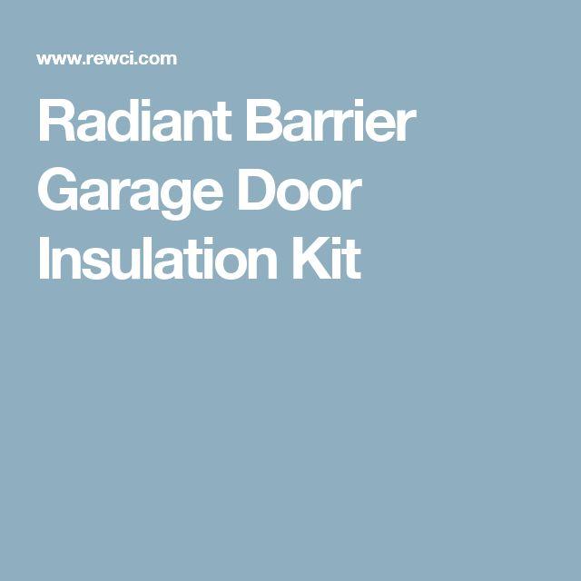 Radiant Barrier Garage Door Insulation Kit