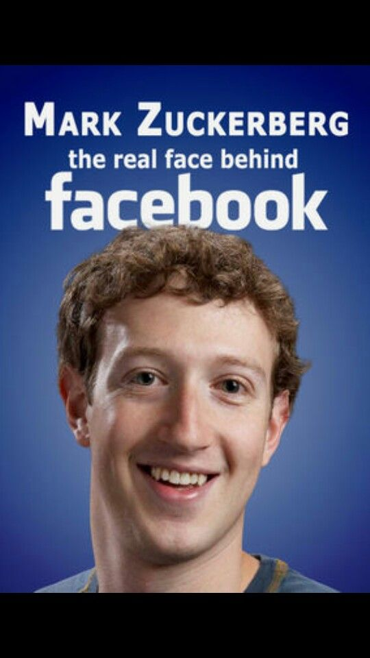 Mark suckerberg the real face behind the facebook
