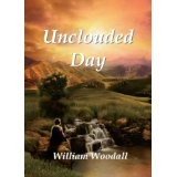 Unclouded Day (Kindle Edition)By William Woodall