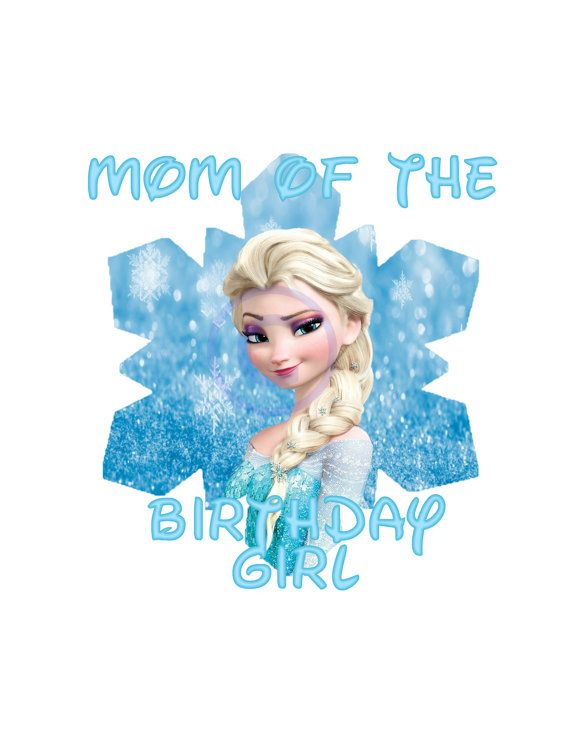 Frozen Instant Download Mom Of The Birthday By