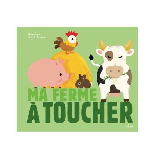 Livre Ma ferme à toucher pour enfant de 3 ans à 5 ans - Oxybul éveil et jeux | Livre, Livre ...