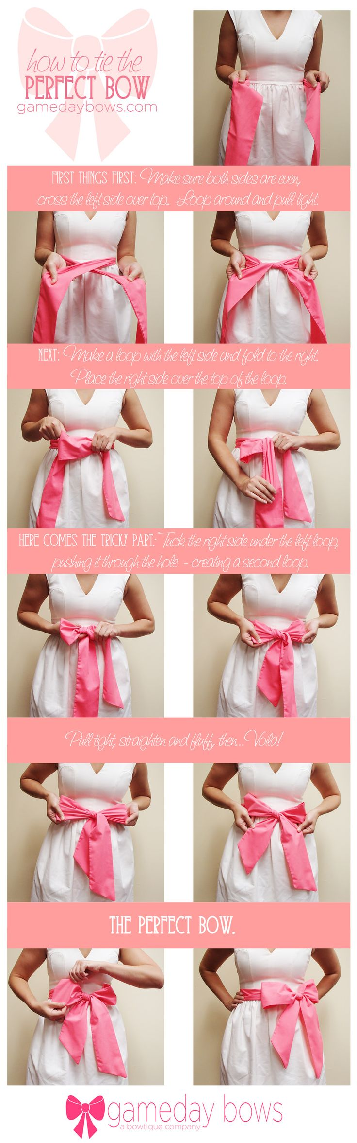 How to Tie the Perfect Bow -- finally I will be able to tie my girls' bows on their dresses CUTE!!!