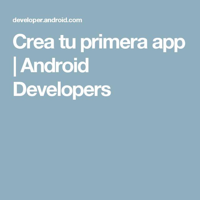 Crea tu primera app | Android Developers