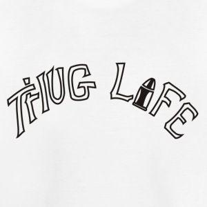 Thug Life - Toddler Premium T-Shirt