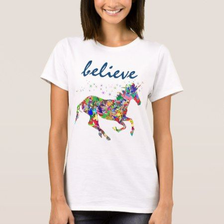 Believe Unicorn T-Shirt - click/tap to personalize and buy