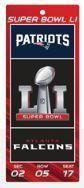 NFL New England Patriots Vs Atlanta Falcons Super Bowl 51 Ticket Sign