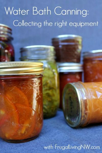 Equipment needed for water bath canning -- get started now so you can can to your heart's content in the summer  fall!