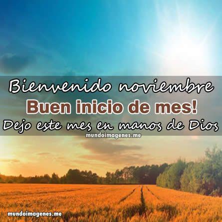 Imagenes De Bienvenido Noviembre Con Frases Bonitas - Mundo Imagenes Frases Actuales