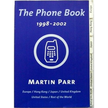 Martin Parr: The Phone Book 1998-2002 SIGNED & NUMBERED (647/2002)