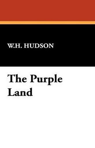 The Purple Land, by W.H. Hudson (Paperback)