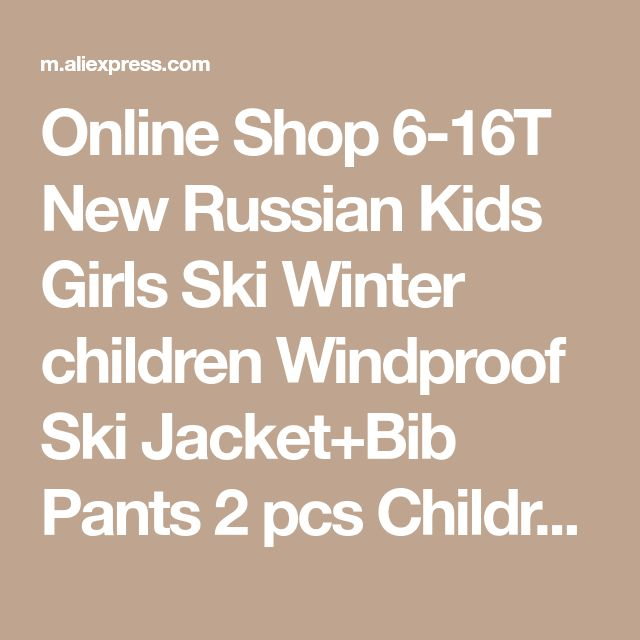 Online Shop 6-16T New Russian Kids Girls Ski Winter children Windproof Ski Jacket+Bib Pants 2 pcs Children Snow Ski Suit | Aliexpress Mobile
