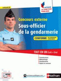 François Louvrier - Concours externe Sous-officier de la gendarmerie catégorie B - Tout-en-un écrit + oral.