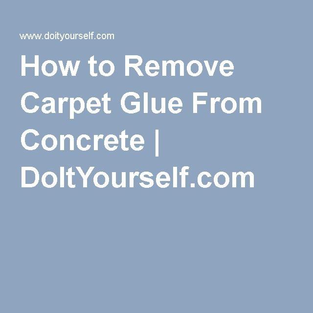 How to Remove Carpet Glue From Concrete   DoItYourself.com