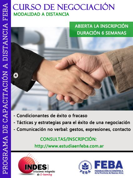 NEGOCIACIÓN Destinatarios: Emprendedores, profesionales independientes de comercialización, comunicadores sociales, estudiantes, público en general.