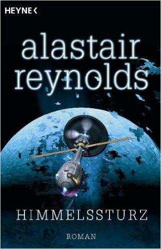 Himmelssturz: Amazon.de: Alastair Reynolds, Bernhard Kempen: Bücher