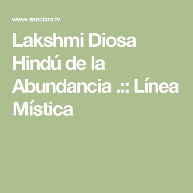 Lakshmi Diosa Hindú de la Abundancia .:: Línea Mística