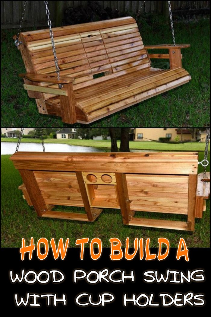 Unwind in Your Yard with this DIY Porch Swing Bench with Cup Holders!