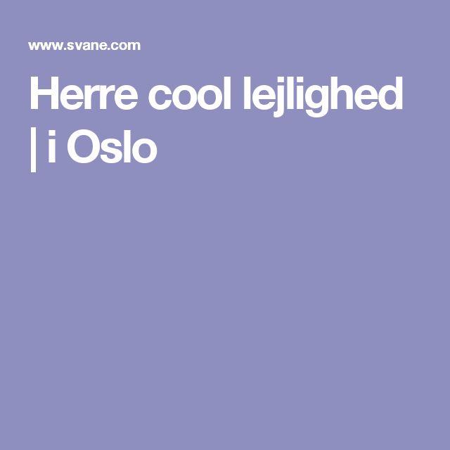 Herre cool lejlighed   i Oslo
