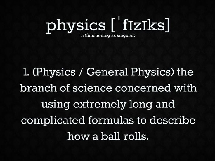 silly definitions | funny - science - physics - definition