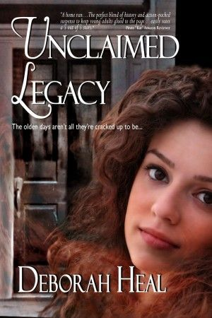 """Unclaimed Legacy The olden days aren't all they're cracked up to be . . . """"I…"""