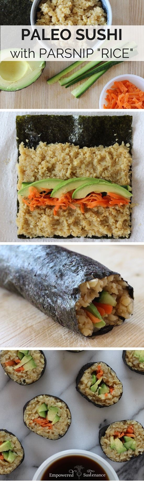 "Easy, veggie-packed Paleo Sushi featuring parsnip ""rice"""