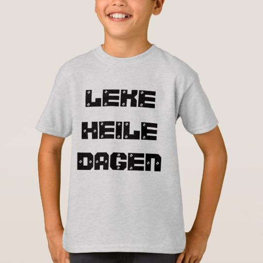 Norwegian text Play all day long in Norwegian T-Shirt A green t-shirt with a text in Norwegian: Leke heile dagen, that can be translate to: Play all day long. Get this t-shirt that will give you a unique and different look