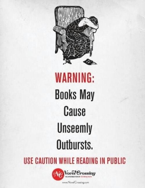 Have you ever reacted to a book (laughed/cried/sighed/etc.) in public? I know I have...many times...