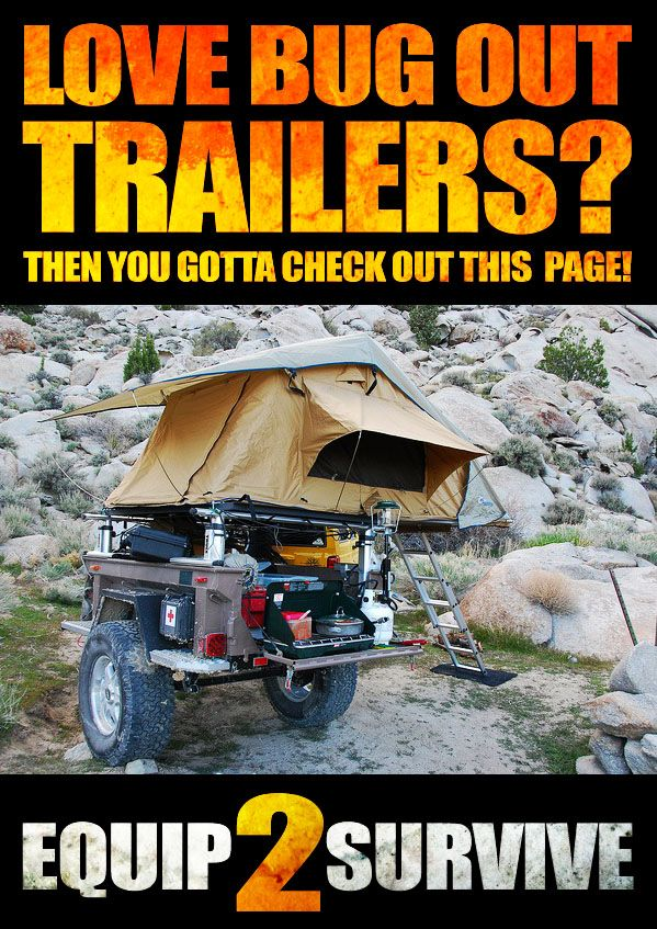 If you love Bug Out Trailers, you have GOT to check out this page! Some of the many advantages of having a designated bug out trailer as opposed to purely relying on a bug out vehicle! Lots of great pics and pins to be seen!