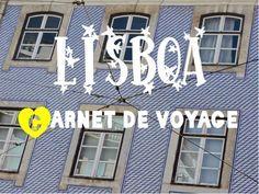 Carnet de voyage - Lisbonne #lisbonne #lisboa #portugal #voyage #travel #trip